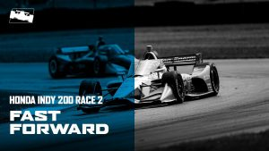 Fast Forward: Honda Indy 200 at Mid-Ohio Race 2