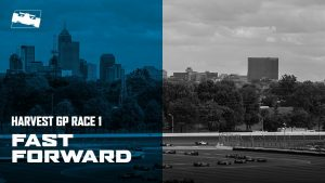 Fast Forward: 2020 INDYCAR Harvest GP presented by GMR Race 1