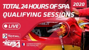 QUALIFYING & NIGHT PRACTICE - TOTAL 24 HOURS SPA 2020 - FRENCH