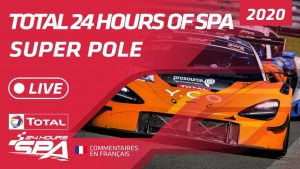 SUPER POLE - TOTAL 24 HOURS SPA 2020 - FRENCH