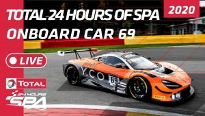 LIVE - SPA 24 HOURS - ONBOARD CAR 69 Optimum Motorsport